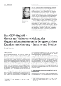 Das GKV-OrgWG &#150; Gesetz zur Weiterentwicklung der Organisationsstrukturen in der gesetzlichen Krankenversicherung &#150; Inhalte und Motive