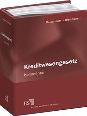 Kreditwesengesetz (KWG) - Abonnement – Kommentar f�r die Praxis nebst CRR, Nebenbestimmungen und Mindestanforderungen