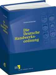 Die Deutsche Handwerksordnung – Kommentar, Mustersatzungen und Materialien