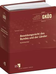 Besoldungsrecht des Bundes und der L�nder – Erl�utert auf der Grundlage des Bundesbesoldungsgesetzes unter Einbeziehung erg�nzender landesrechtlicher Regelungen