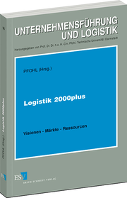 Logistik 2000plus – Visionen - M�rkte - Ressourcen
