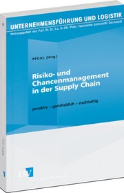 Risiko- und Chancenmanagement in der Supply Chain