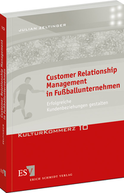 Customer Relationship Management in Fußballunternehmen