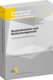 Bankkalkulation und Risikomanagement – Controlling in Kreditinstituten