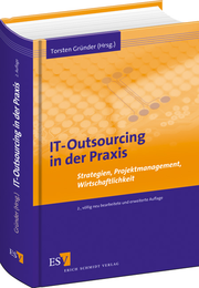 IT-Outsourcing in der Praxis – Strategien, Projektmanagement, Wirtschaftlichkeit