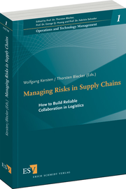 Managing Risks in Supply Chains – How to Build Reliable Collaboration in Logistics