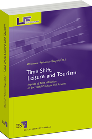 Time Shift, Leisure and Tourism – Impacts of Time Allocation on Successful Products and Services