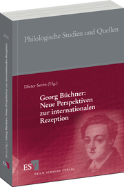 Georg Büchner: Neue Perspektiven zur internationalen Rezeption –
