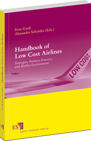 Handbook of Low Cost Airlines – Strategies, Business Processes and Market Environment