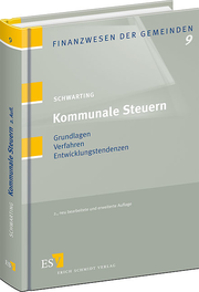 Kommunale Steuern &ndash; Grundlagen - Verfahren - Entwicklungstendenzen