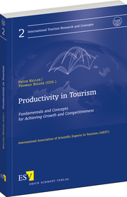 Productivity in Tourism – Fundamentals and Concepts for Achieving Growth and Competitiveness