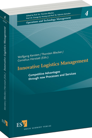Innovative Logistics Management – Competitive Advantages through new Processes and Services