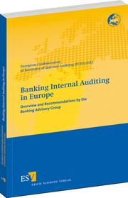 Banking Internal Auditing in Europe – Overview and Recommendations by the Banking Advisory Group