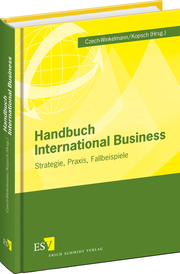 Handbuch International Business – Strategie, Praxis, Fallbeispiele