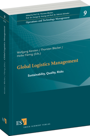 Global Logistics Management – Sustainability, Quality, Risks