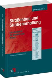 Stra�enbau und Stra�enerhaltung – Ein Handbuch f�r Studium und Praxis