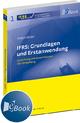 IFRS: Grundlagen und Erstanwendung