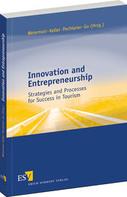 Innovation and Entrepreneurship – Strategies and Processes for Success in Tourism