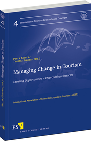 Managing Change in Tourism – Creating Opportunities – Overcoming Obstacles