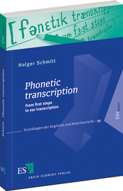Phonetic transcription – From first steps to ear transcription