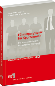 Fhrungssysteme fr Sportvereine &ndash; Die Managementpraxis im deutschen Profisport