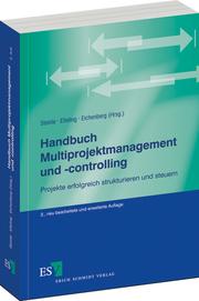 Handbuch Multiprojektmanagement und -controlling – Projekte erfolgreich strukturieren und steuern