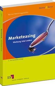 Marketeasing – Werbung total anders