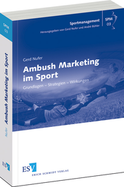 Ambush Marketing im Sport – Grundlagen – Strategien – Wirkungen