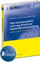 IFRS: Gesamtergebnisrechnung, Bilanz und Segmentberichterstattung