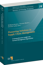 Pioneering Solutions in Supply Chain Management – A Comprehensive Insight into Current Management Approaches