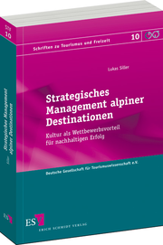 Strategisches Management alpiner Destinationen