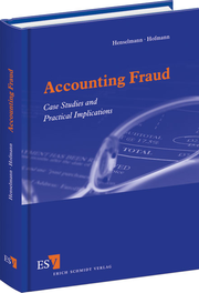 Accounting Fraud – Case Studies and Practical Implications