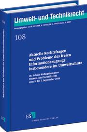Aktuelle Rechtsfragen und Probleme des freien Informationszugangs, insbesondere im Umweltschutz – 26. Trierer Kolloquium zum Umwelt- und Technikrecht vom 5. bis 7. September 2010