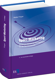 Sport-Marketing – Modernes Marketing-Management f�r die Sportwirtschaft