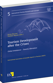 Tourism Development after the Crises – Global Imbalances – Poverty Alleviation