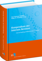 Kompendium der Internen Revision &ndash; Internal Auditing in Wissenschaft und Praxis