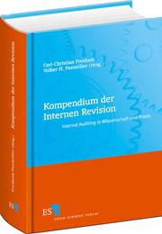 Kompendium der Internen Revision – Internal Auditing in Wissenschaft und Praxis