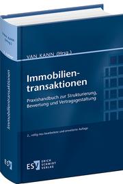 Immobilientransaktionen – Praxishandbuch zur Strukturierung, Bewertung und Vertragsgestaltung