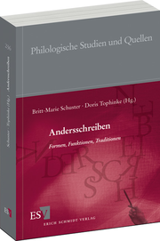Andersschreiben &ndash; Formen, Funktionen, Traditionen