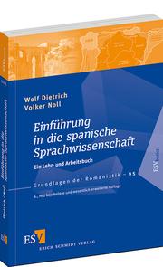 Einführung in die spanische Sprachwissenschaft – Ein Lehr- und Arbeitsbuch