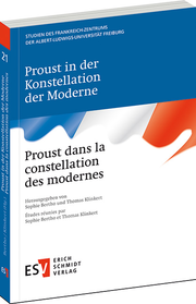 Proust in der Konstellation der Moderne Proust dans la constellation des modernes