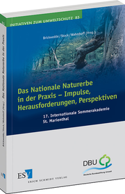 Das Nationale Naturerbe in der Praxis - Impulse, Herausforderungen, Perspektiven – 17. Internationale Sommerakademie St. Marienthal