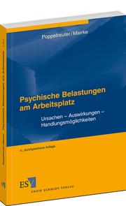 Psychische Belastungen am Arbeitsplatz – Ursachen – Auswirkungen – Handlungsm�glichkeiten
