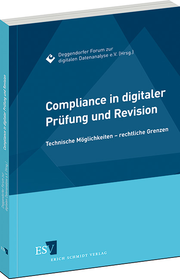 Compliance in digitaler Pr�fung und Revision
