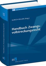 Handbuch Zwangsvollstreckungsrecht –