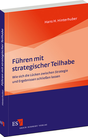 Fhren mit strategischer Teilhabe &ndash; Wie sich die Lcken zwischen Strategie und Ergebnissen schlieen lassen