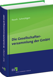 Die Gesellschafterversammlung der GmbH &ndash;