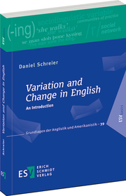 Variation and Change in English – An Introduction