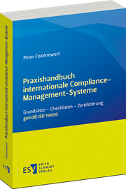 Praxishandbuch internationale Compliance-Management-Systeme