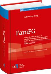 FamFG – Gesetz über das Verfahren in Familiensachen und in den Angelegenheiten der freiwilligen Gerichtsbarkeit Kommentar